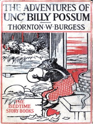 cover image of The Adventures of Unc' Billy Possum, Illustrated