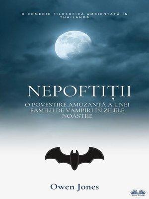 cover image of Nepoftiții