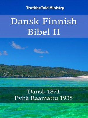 cover image of Dansk Finsk Bibel II