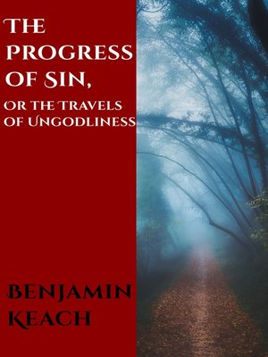 cover image of The Progress of Sin, or The Travels of Ungodliness