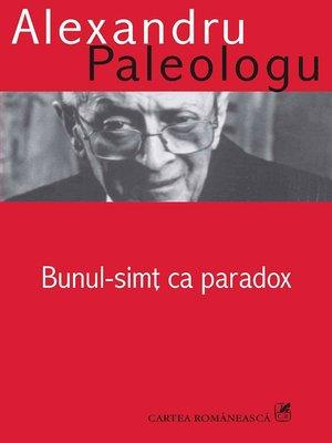 cover image of Bunul simt ca paradox