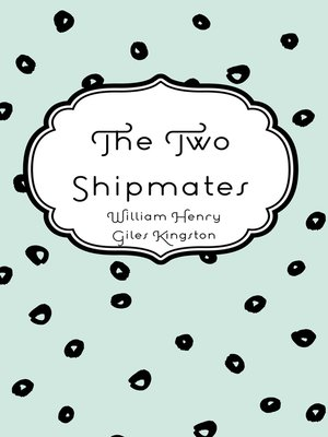 cover image of The Two Shipmates