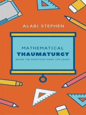 cover image of Mathematical Thaumaturgy