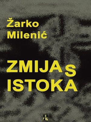 cover image of ZMIJA S ISTOKA