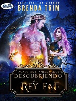 cover image of Descubriendo Al Rey Fae