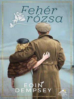 cover image of Fehér rózsa