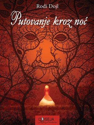 cover image of Putovanje kroz noć