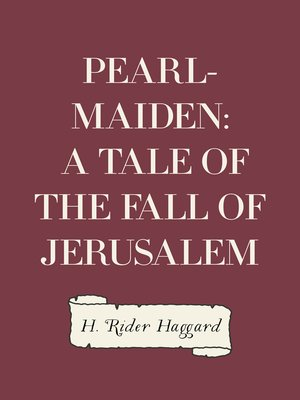 cover image of Pearl-Maiden: A Tale of the Fall of Jerusalem