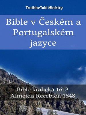 cover image of Bible v Českém a Portugalském jazyce