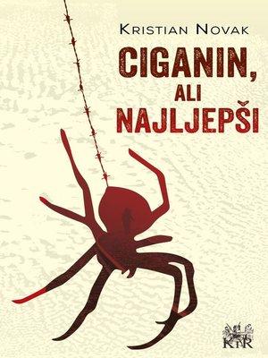 cover image of Ciganin, ali najljepši