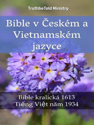 cover image of Bible v Českém a Vietnamském jazyce
