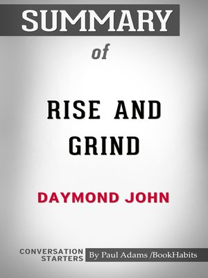 cover image of Summary of Rise and Grind: Outperform, Outwork, and Outhustle Your Way to a More Successful and Rewarding Life