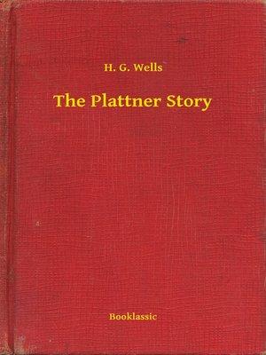 cover image of The Plattner Story