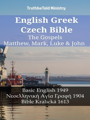 cover image of English Greek Czech Bible--The Gospels--Matthew, Mark, Luke & John
