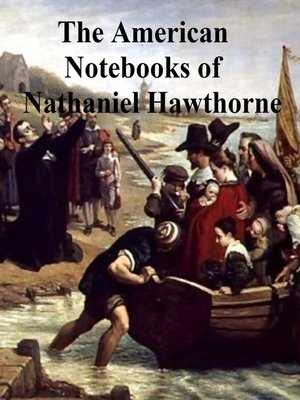 cover image of Passages from the American Notebooks of Nathaniel Hawthorne