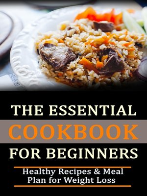 cover image of The Essential Cookbook for Beginners