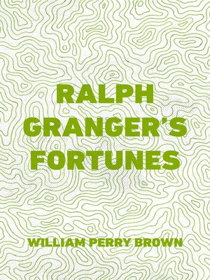 cover image of Ralph Granger's Fortunes
