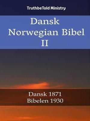 cover image of Dansk Norsk Bibel II