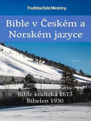 cover image of Bible v Českém a Norském jazyce