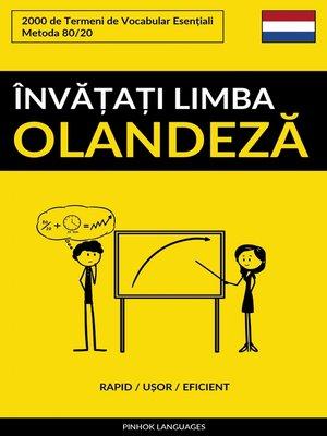 cover image of Învățați Limba Olandeză--Rapid / Ușor / Eficient