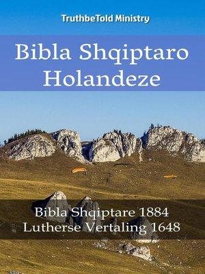 cover image of Bibla Shqiptaro Holandeze