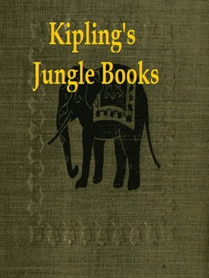 cover image of Kipling's Jungle Books