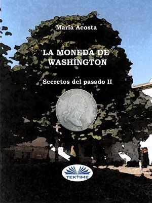 cover image of La Moneda De Washington