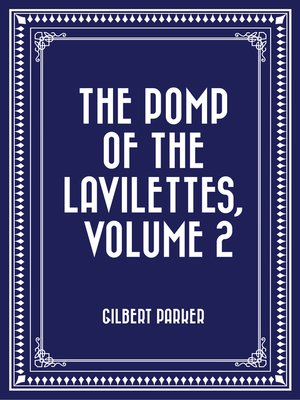cover image of The Pomp of the Lavilettes, Volume 2