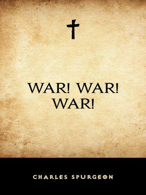cover image of War! War! War!