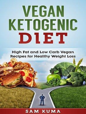 cover image of Vegan Ketogenic Diet Cookbook