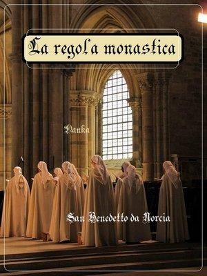 cover image of La Regola Monastica