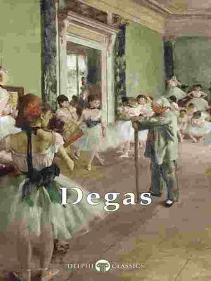 cover image of Delphi Complete Works of Edgar Degas
