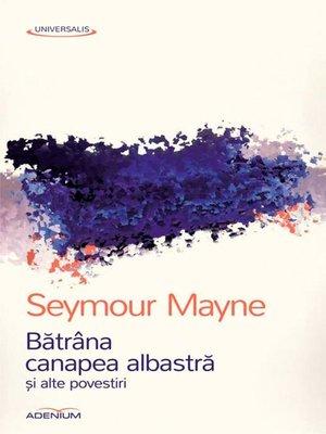 cover image of Bătrâna canapea albastră și alte povestiri