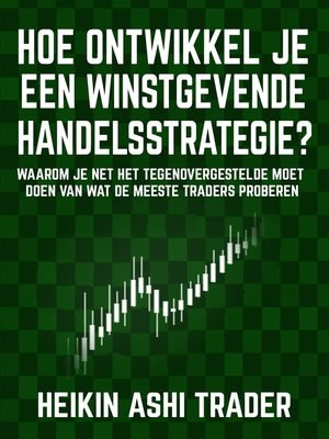 cover image of Hoe ontwikkel je een winstgevende handelsstrategie
