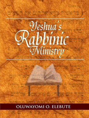 cover image of Yeshua's Rabbinic Ministry