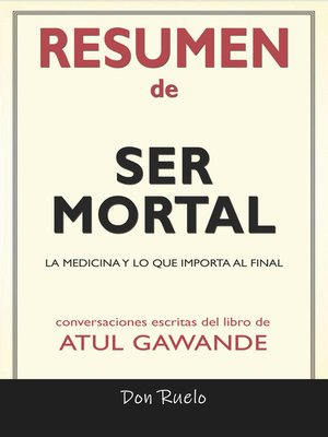 cover image of Resumen de Ser Mortal