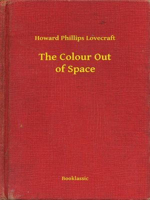 cover image of The Colour Out of Space