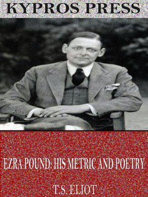 cover image of Ezra Pound: His Metric and Poetry