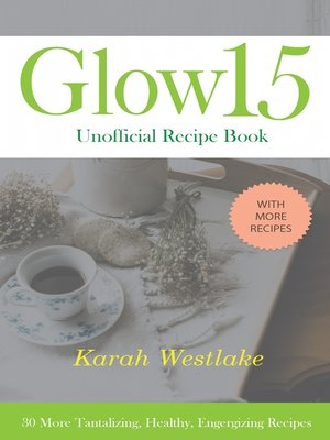 cover image of Glow 15 Unofficial Recipe Book