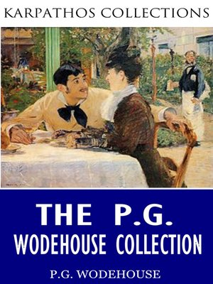 cover image of The P.G. Wodehouse Collection