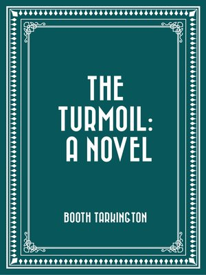 cover image of The Turmoil: A Novel