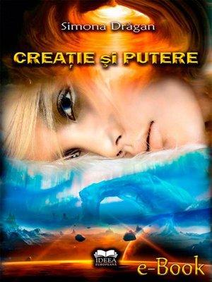 cover image of Creație și putere