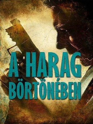 cover image of A harag börtönében