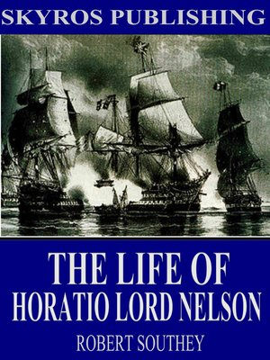 cover image of The Life of Horatio Lord Nelson