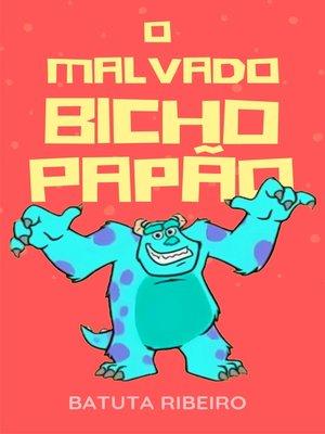 cover image of O malvado Bicho Papão
