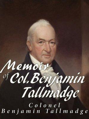 cover image of Memoir of Col. Benjamin Tallmadge