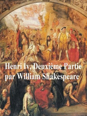 cover image of Henri IV, Deuxieme Partie,  (Henry IV Part II in French)