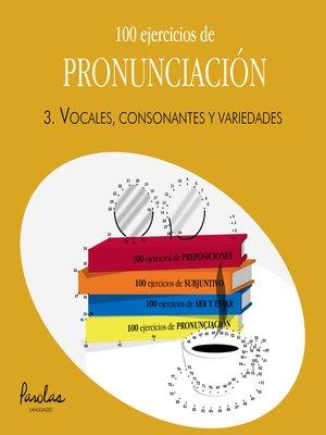 cover image of Vocales, consonantes y variedades
