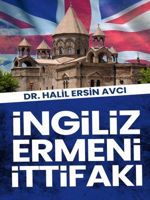 cover image of İngiliz Ermeni İttifakı