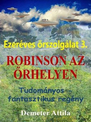 cover image of Robinson az őrhelyen